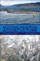 Mucosal Health in Aquaculture